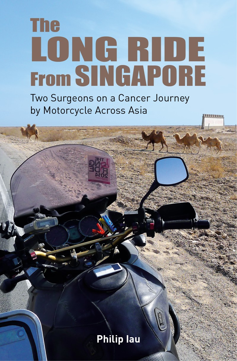 """The Long Ride from Singapore"", Philip Iau. Ed.Marshall Cavendish"